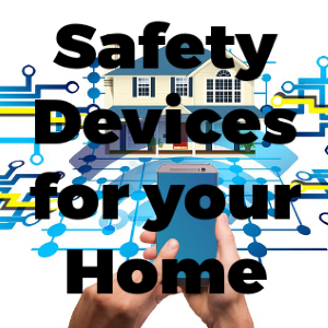 Four Essential Safety Devices You Should Have in Your Home