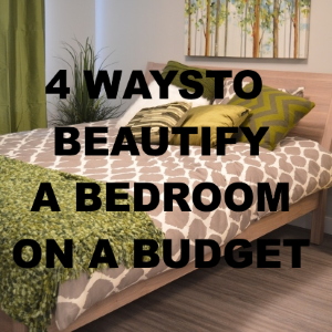 4 Ways to Beautify a Bedroom on a Budget
