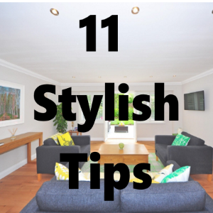 11 Stylish Tips to Improve Your Home