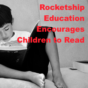 Rocketship Education Provides Tips To Parents Encouraging Children To Read