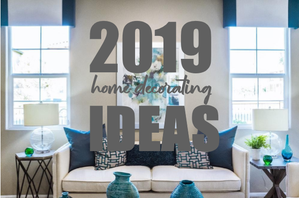2019 Best Home Decorating Ideas