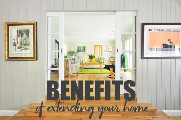Hurn builders-Benefits of Extending Your Home