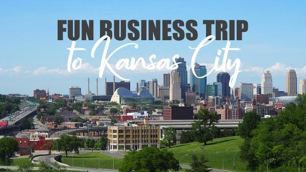 How to Make a Business Trip to Kansas City More Fun