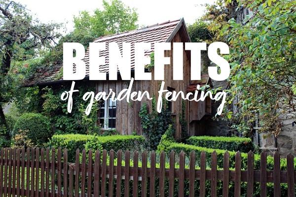 urbanlandscapes-Benefits of Garden Fencing