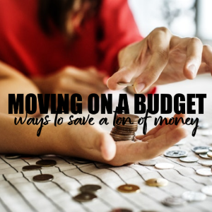 Moving on a Tight Budget 5 Ways to Save a Ton of Money