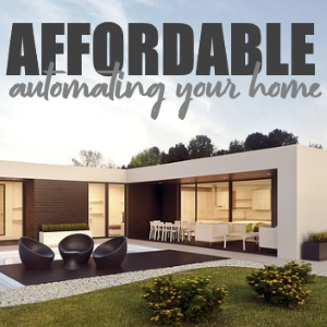4 Affordable Ways to Begin Automating Your Home
