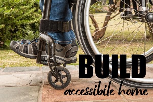 Building a Handicap Accessible Home