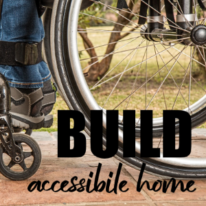 10 Modifications for Building a Handicap Accessible Home
