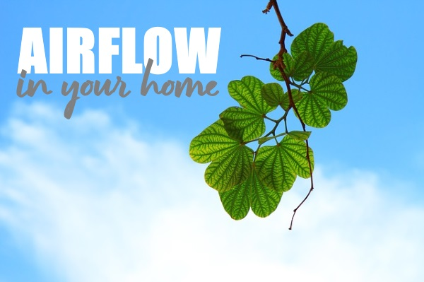 How To Create Constant Airflow In Your Home