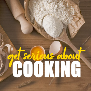 What Do You Do If You Want To Get Serious About Cooking?