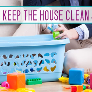 How to Keep Your House Tidy After Having a Baby