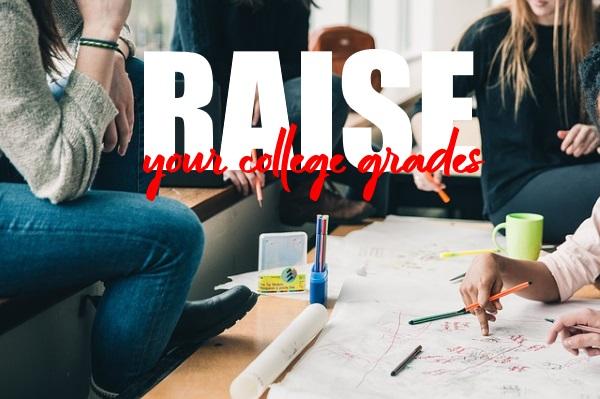 Raise Your College Grades