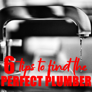 6 Top Tips For Finding The Perfect Plumber