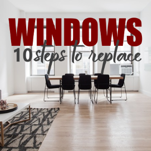 DIY Project You Can Undertake: Learn How to Replace Your Window in 10 Easy Steps