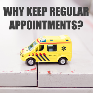 What's The Point Of A Regular Appointment?