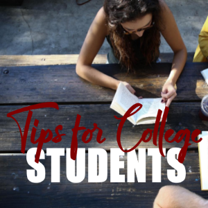 7 Best Tips for College Students