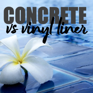Vinyl Liner Pools Versus Concrete Pools: What Are the Pros and Cons of Each?