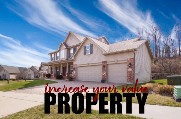 Increase the Value of Your Property