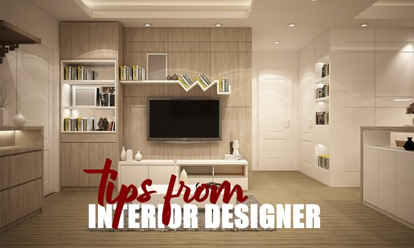 Tips from Interior Designers