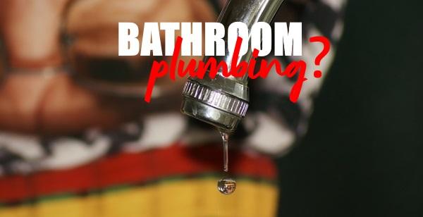 New Bathroom Plumbing