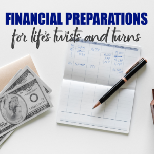 Financial Preparation For Life's Twists And Turns
