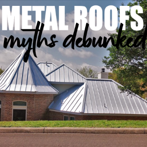 Understanding Modern Technology: 5 Myths About Metal Roofing Debunked