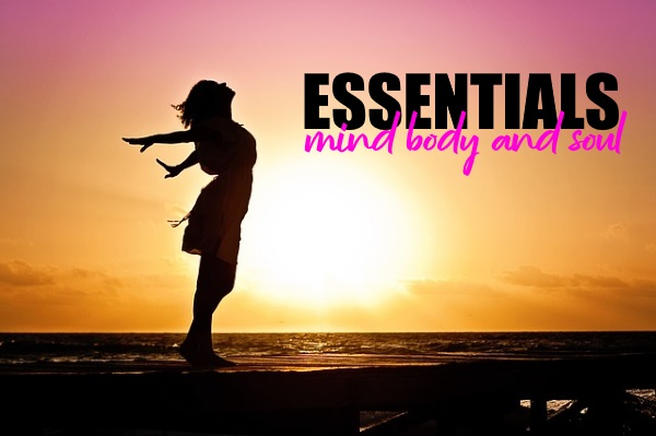 Mind, Body, And Soul Essentials