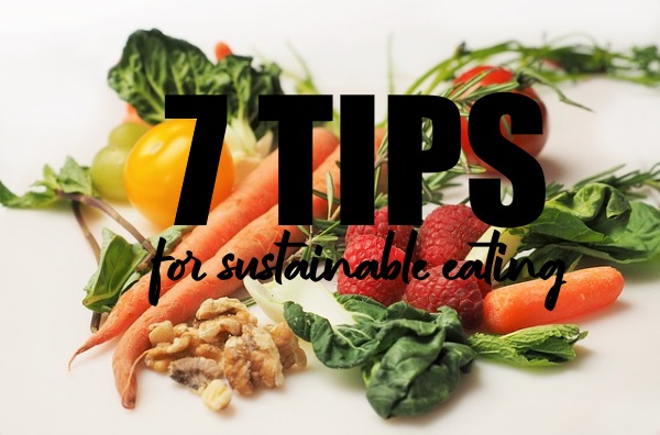 Tips for Sustainable Eating
