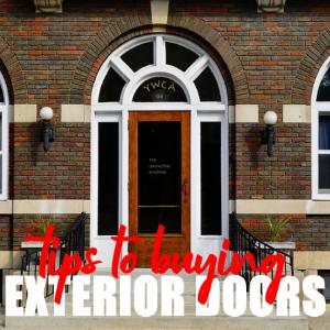 Tips On How To Buy Exterior Doors