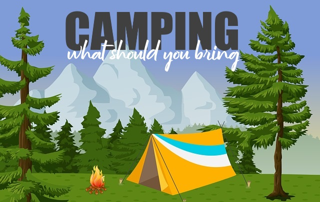 Essential Things To Bring During Camping