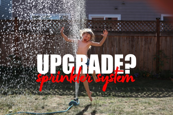 Best Time to Upgrade Your Sprinkler System
