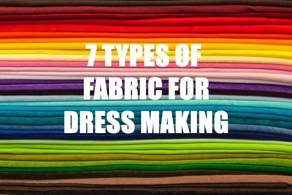 Types of Fabrics for Dressmaking