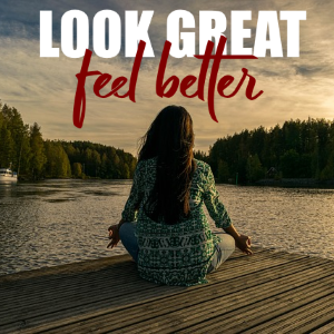 Simple Ways to Look Great and Feel Better
