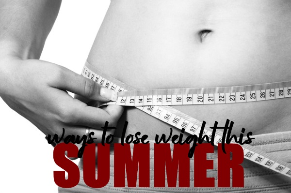Realistic Ways to Lose Weight This Summer