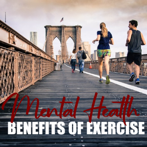 The Many Mental Health Benefits of Exercise