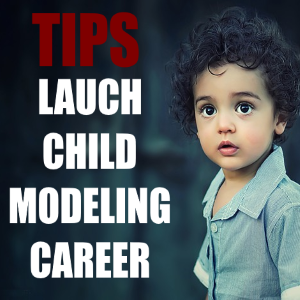 4 Money-Wise Tips in Launching Your Child's Modeling Career