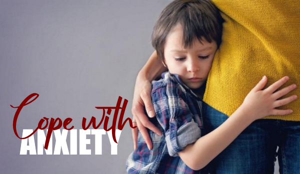Cope with Kindergarten Anxiety