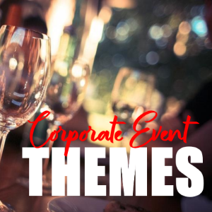 Corporate Event Themes That Every Attendee Will Love