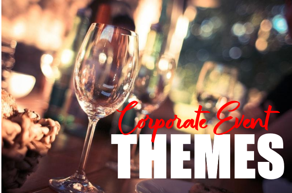 Corporate Event Themes
