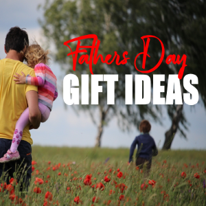 7 Father's Day Gift Ideas That Won't Break Your Budget