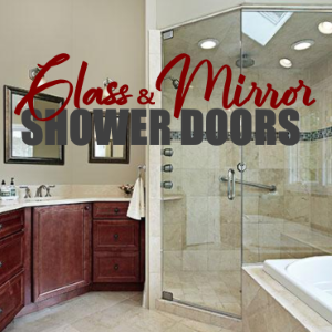 Get Accurate Glass and Mirror Shower Doors Services Now