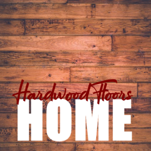 Everything You Need to Know About Choosing a Hardwood Floor for Your Home