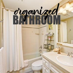 5 Unique Tips for an Organized Bathroom