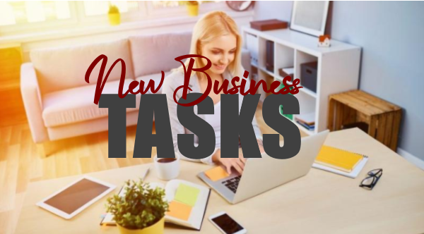 Important Tasks to Take Care Of Before Starting Your Home Business