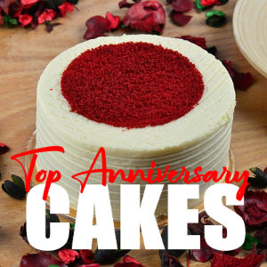 Top 5 Anniversary Cakes For Your Big Day