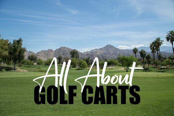 All About Golf Carts