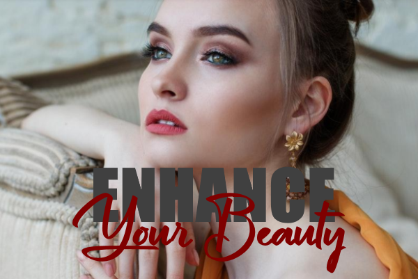 Beauty Tips: How to Enhance Your Beauty