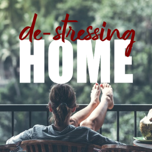 Creating Opportunities For De-Stressing In The Home