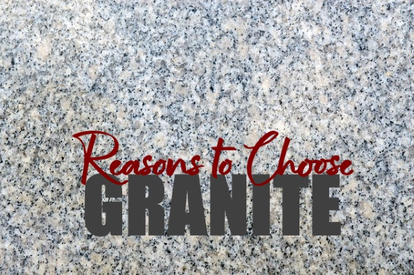 Reasons To Choose A Granite Countertop For Your Kitchen