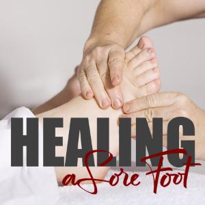 Healing A Sore Foot